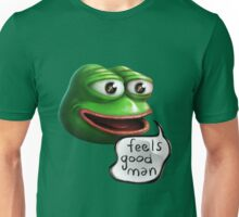Feels Good Man - Pepe the Frog HD realistic Unisex T-Shirt