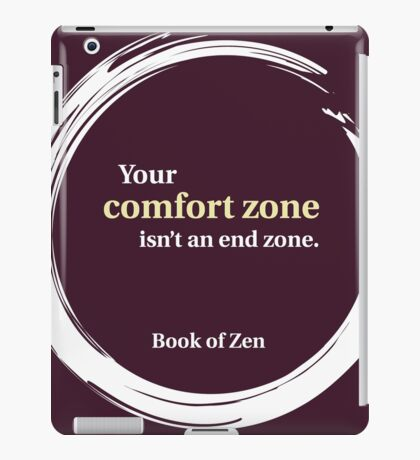 Inspirational Comfort Zone Quote iPad Case/Skin