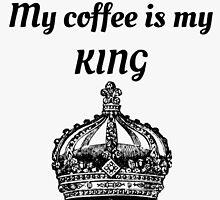 My coffee is my KING by Jennie66