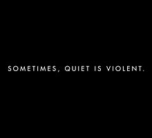 "twenty øne piløts - ""sometimes, quiet is violent"" minimalist typography (black) by unblurryface"