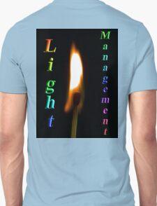 Light Management Unisex T-Shirt