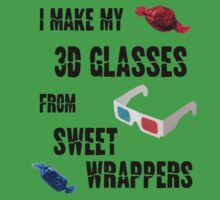 I Make My 3D Glasses From Sweet Wrappers by kippz07