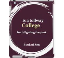 College Life Quote iPad Case/Skin