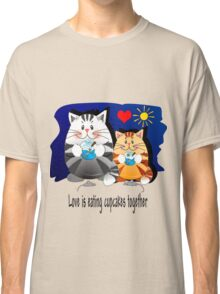 Love is eating cupcakes together Classic T-Shirt