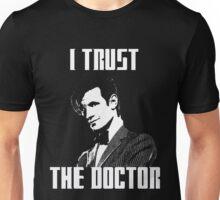 I Trust The Doctor Unisex T-Shirt