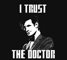 I Trust The Doctor T-Shirt