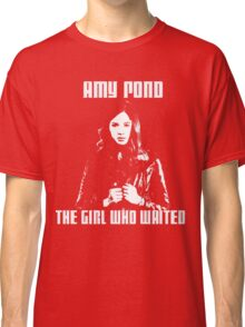 Amy Pond The Girl Who Waited Classic T-Shirt