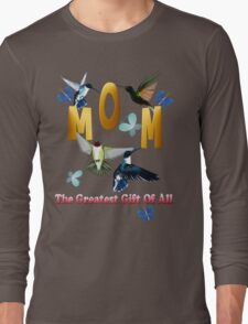 Mom_The Greatest Gift Of All Mom_The Greatest Gift Of All Long Sleeve T-Shirt