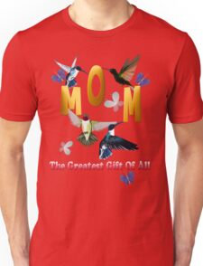 Mom_The Greatest Gift Of All Mom_The Greatest Gift Of All Unisex T-Shirt