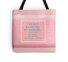 addicted to reading pink Tote Bag