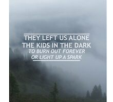 All Time Low - Kids in the Dark Lyrics by amy97