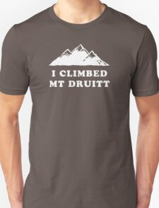 I Climbed Mt Druitt Unisex T-Shirt