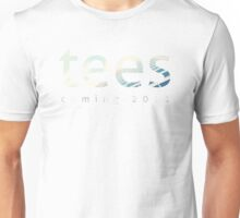 'Tees' pre-launch tee Unisex T-Shirt