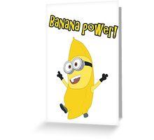 Banana Power! (Minion) Greeting Card