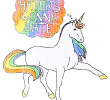 Haters Gonna Hate by ineslira