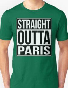 Straight Outta Paris T-Shirt