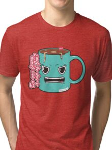 Cup of Joe? Tri-blend T-Shirt
