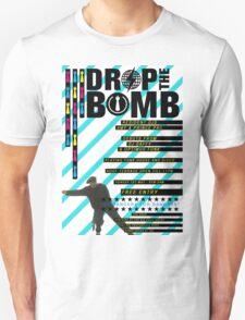 Drop the Bomb// 1st May 2011 T-Shirt
