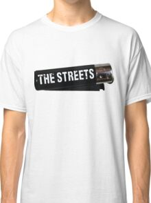 The Streets clipper Classic T-Shirt