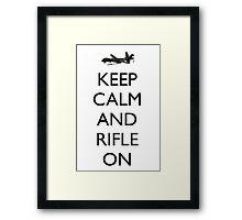 Keep Calm and Rifle On (MQ-9) Framed Print