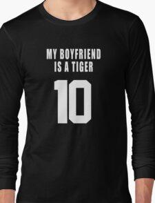 MY BOYFRIEND IS A  TIGER Long Sleeve T-Shirt