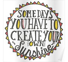 Create Your Own Sunshine Quote Poster