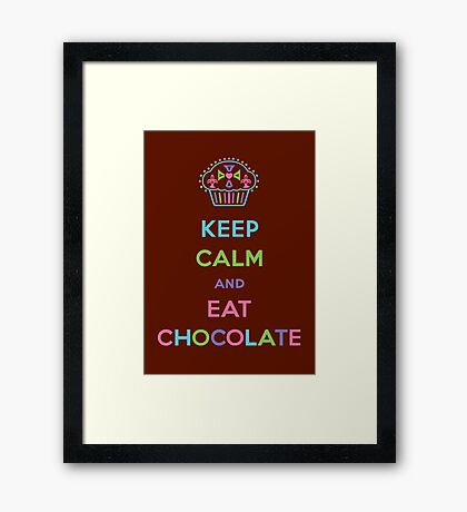 Keep Calm and Eat Chocolate Framed Print