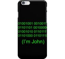 I'm John iPhone Case/Skin