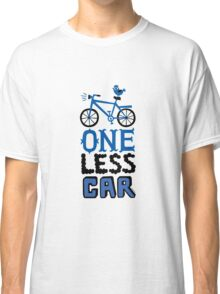 One Less Car Classic T-Shirt