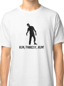 Run, Forrest, Run! from the Zombie Classic T-Shirt