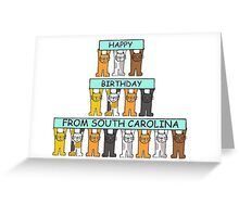 Cats Happy Birthday from South Carolina Greeting Card