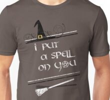 I put a spell on you~ Unisex T-Shirt