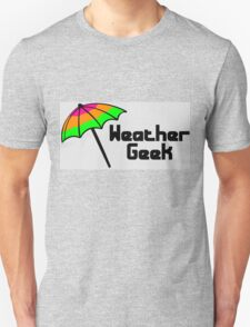 Weather geek Unisex T-Shirt