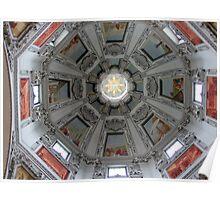 Under the dome - Salzburger Dom, Austria Poster