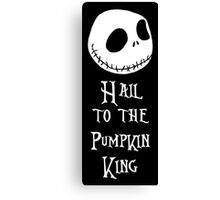 Nightmare Before Christmas - Hail to the Pumpkin King v2.0 Canvas Print
