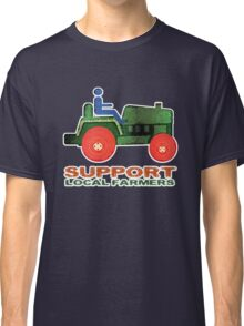 Support Local Farmers Classic T-Shirt