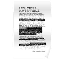I No Longer Have Patience Poster