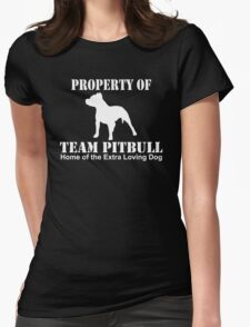 Property Of Team Pitbull Home Of The Extra Loving Dog T-Shirt