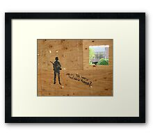 What's the Worst That Could Happen? Framed Print