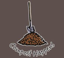 Compost Happens by evisionarts
