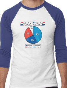 They Lied! Men's Baseball ¾ T-Shirt