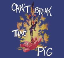 Can't Break That Pig by paragonnova