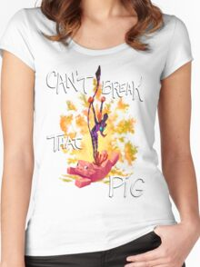 Can't Break That Pig Women's Fitted Scoop T-Shirt