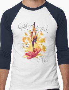 Can't Break That Pig T-Shirt