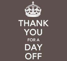 THANK YOU for a DAY OFF - Queen's jubilee Kids Clothes
