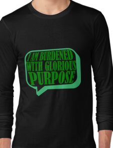 Burdened with Glorious Purpose Long Sleeve T-Shirt