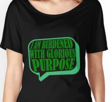 Burdened with Glorious Purpose Women's Relaxed Fit T-Shirt