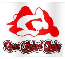 Rear Naked Choke Mixed Martial Arts Red 2 Poster