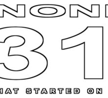 1312 started on a saturday [wb] Sticker