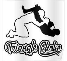Triangle Choke Mixed Martial Arts Black  Poster